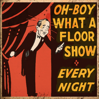Oh-Boy What A Floor Show In-Game Poster