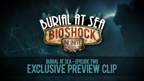 BioShock Infinite Burial at Sea - Episode 2 Preview - First 2 Minutes