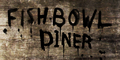 Fishbowl Diner Sign Crude.png