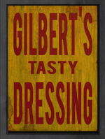 Gilberts Tasty Dressing sign