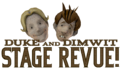 Duke and Dimwit Stage Revue sign and heads.png