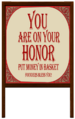 You Are On Your Honor sign.png