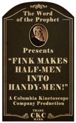 Kinetoscope Fink Makes Half-Men into Handy-Men