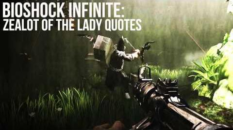 Bioshock Infinite Zealot of the Lady (Crow) Quotes