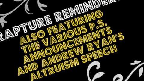 Sounds of BioShock - Rapture Reminders