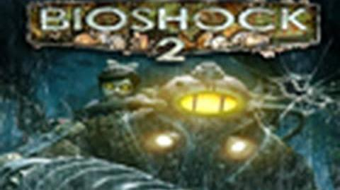 BioShock 2 Capture the Sister Trailer