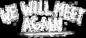 WeWillMeetAgain diffuse