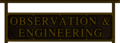 Observation and Engineering sign.png