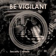 Security Be Vigilant