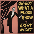 Oh-Boy What A Floor Show Original Poster.png