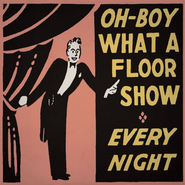 Oh-Boy What A Floor Show Original Poster