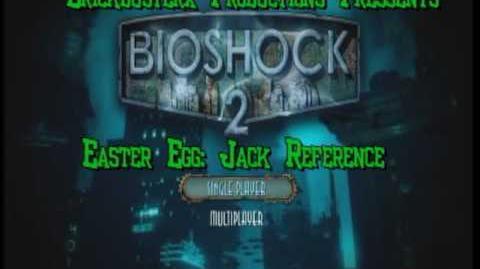 Bioshock 2 Easter Egg Jack Reference