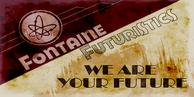 Fontaine Futuristics We Are Your Future Poster