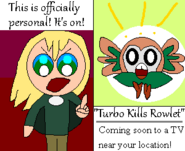 Turbo Kills Rowlet