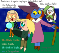 The Blade Quills, Some Sand, The Ball of Light, and a Dragonlord