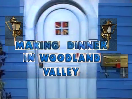5x05 - Making Dinner in Woodland Valley Title Card