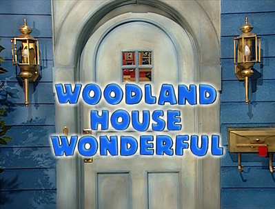 3x03 - Woodland House Wonderful Title Card