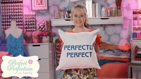 Pillow Perfect Perfection with Amelia Disney Channel