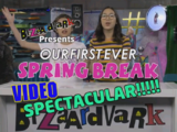 Spring Break Video Spectacular