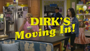 Dirks Moving In!