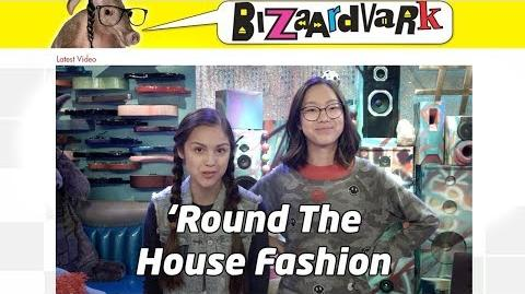 'Round the House Fashion Bizaardvark Challenge