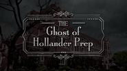 The Ghost of Hollander Prep