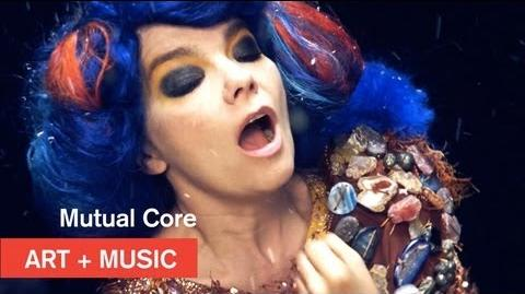 Bjӧrk - Mutual Core - OFFICIAL - Art + Music - MOCAtv