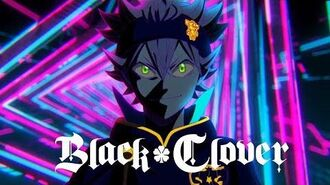 Squishy! Black Clover Opening POSSIBLE by Clover×Clover