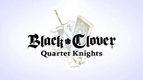 Black Clover Quartet Knights - Overview Trailer PS4, PC