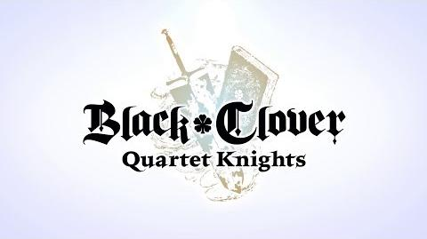 Black Clover Quartet Knights - Overview Trailer PS4, PC