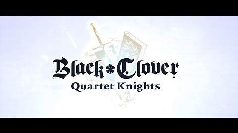 Black Clover Quartet Knights - 2nd Story Trailer PS4, PC