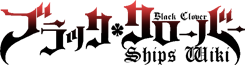 Black Clover Ships Wiki