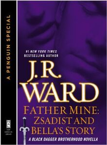Father Mine- Zsadist and Bella's Story