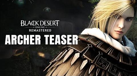 Black Desert Online - Archer Teaser Trailer