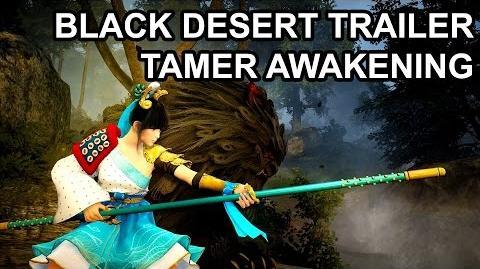 Black Desert Online Tamer Awakening Trailer