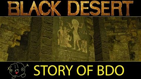 -Black Desert Online- The Story of the Black Desert