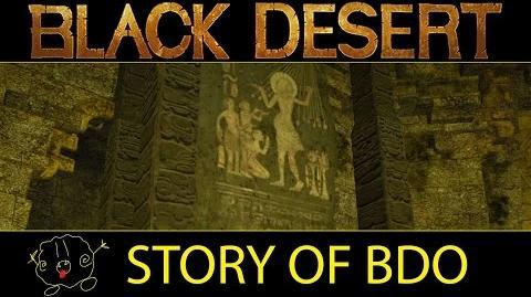 -Black Desert Online- The Story of the Black Desert