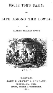 Uncle Tom's Cabin - 1852