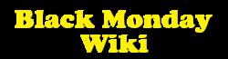 Black Monday Wiki