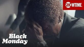 Next on Episode 10 Black Monday Season 1