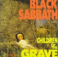 Black Sabbath- Children of the Grave