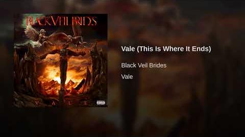 Vale (This Is Where It Ends)