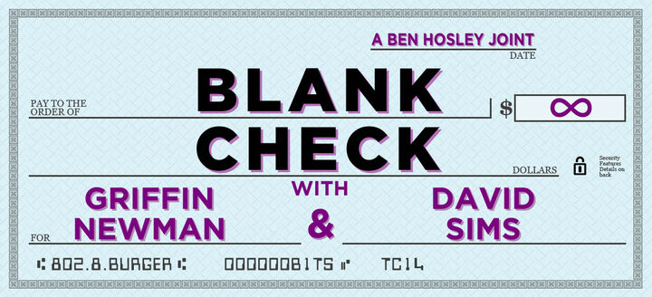 Blank Check with Griffin and David Wiki | FANDOM powered by Wikia