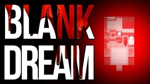 BETTER THAN WITCH'S HOUSE? Blank Dream 1 - RPG Horror Game