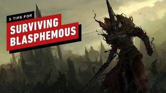5 Tips for Surviving Blasphemous