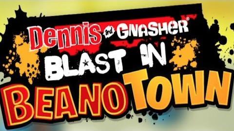 Dennis & Gnasher Blast In Beanotown App Trailer-0