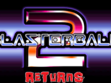 Blasterball 2: Returns