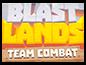 Blastlands: Team Combat Wiki