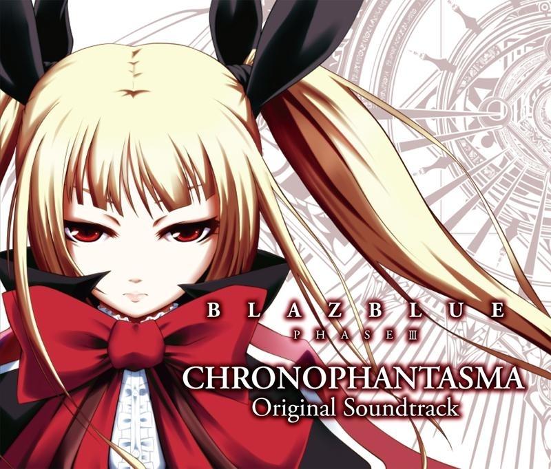 BLAZBLUE PHASE III CHRONOPHANTASMA Original Soundtrack