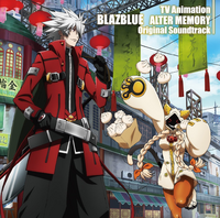 TV Animation BLAZBLUE ALTER MEMORY Original Soundtrack (Cover)